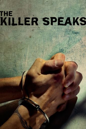 Watch The Killer Speaks