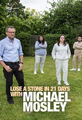 Lose a Stone in 21 Days with Michael Mosley Poster
