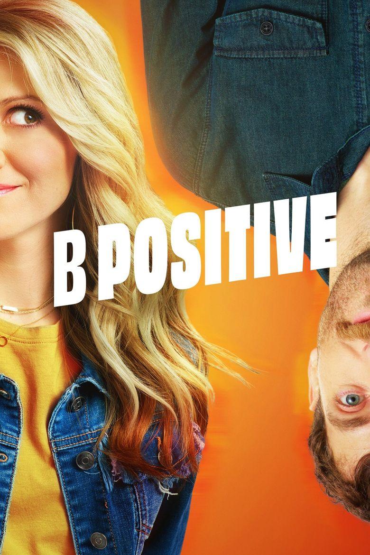 B Positive Poster