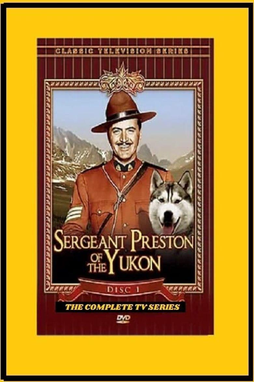 Sergeant Preston of the Yukon Poster