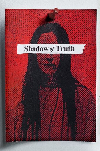 Shadow of Truth Poster
