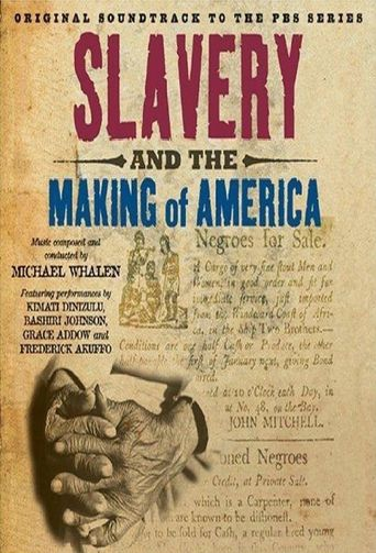 Slavery and the Making of America Poster