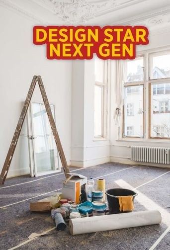 Design Star: Next Gen Poster