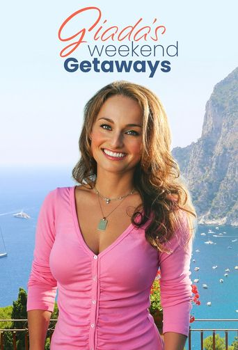 Giada's Weekend Getaways Poster