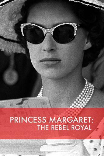 Princess Margaret: The Rebel Royal Poster