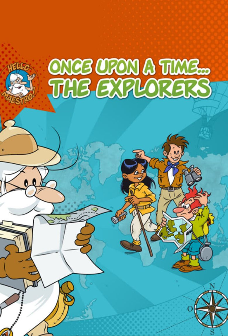 Once Upon a Time... The Explorers Poster