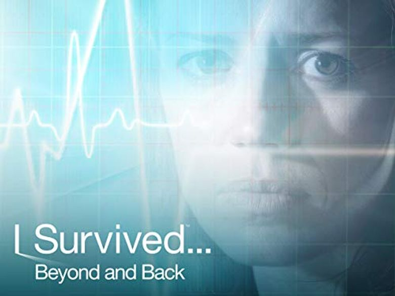 I Survived...Beyond and Back Poster