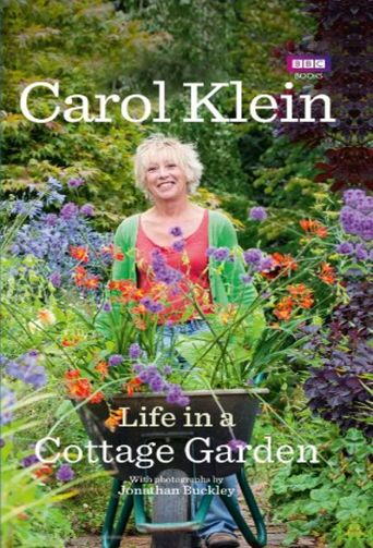 Life in a Cottage Garden with Carol Klein Poster