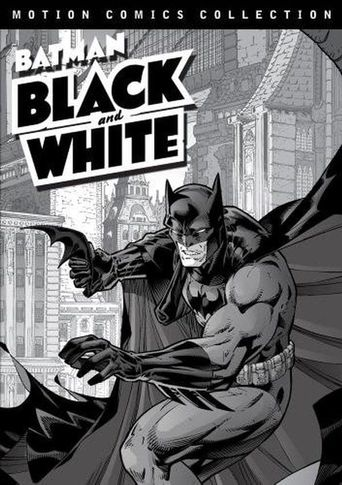 Batman: Black and White Motion Comics Poster