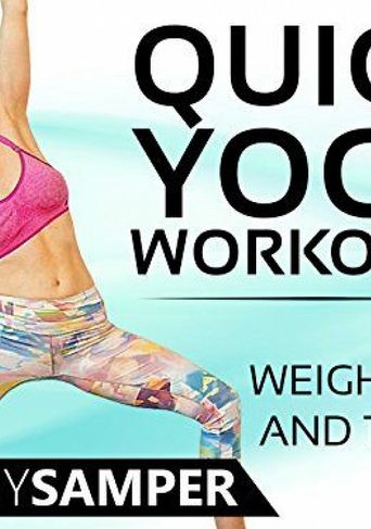 Quick Yoga Workouts For Weight Loss & Toning Poster