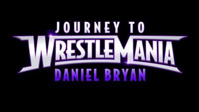 Season 2014, Episode 01 Journey to WM 30: Daniel Bryan