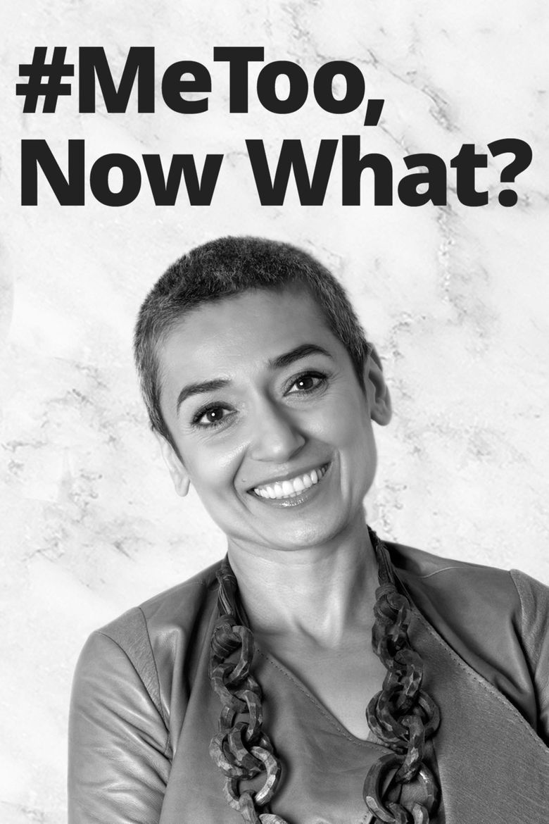 #MeToo, Now What? Poster