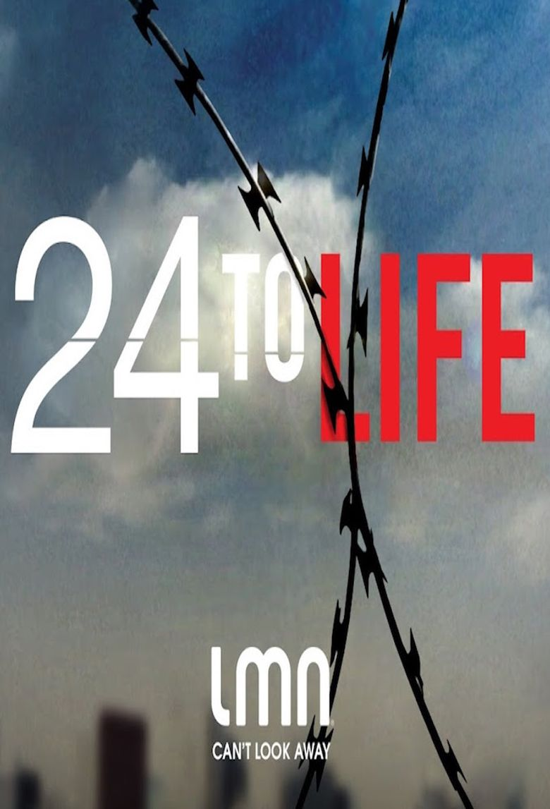 24 to Life Poster