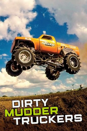 Dirty Mudder Truckers Poster