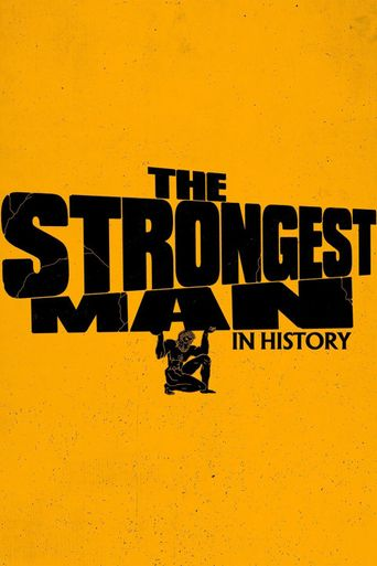 The Strongest Man in History Poster