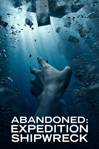 Abandoned: Expedition Shipwreck Poster