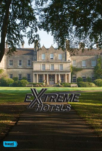 Watch Extreme Hotels