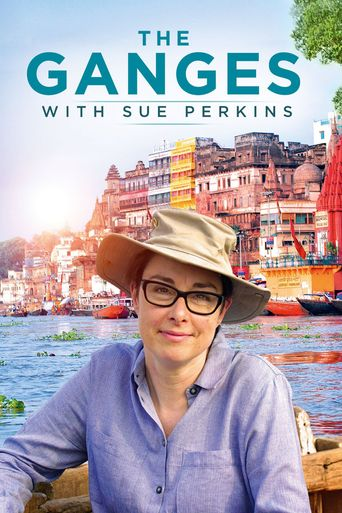 The Ganges with Sue Perkins Poster