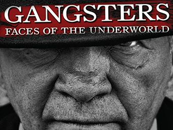 British Gangsters: Faces of the Underworld Poster