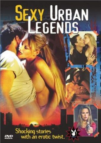 Sexy Urban Legends Where To Watch Every Episode Streaming Online