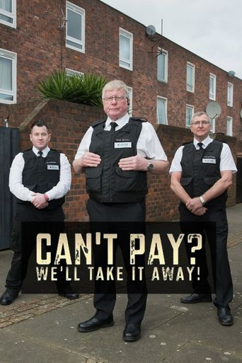 Can't Pay? We'll Take It Away! Poster