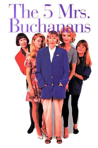 The 5 Mrs. Buchanans Poster