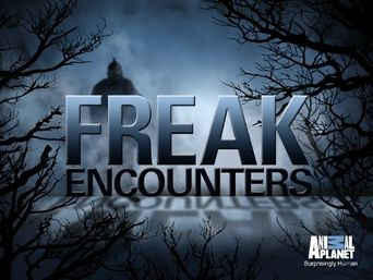 Freak Encounters Poster