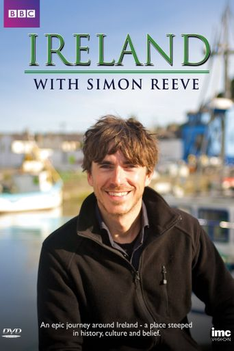 Ireland with Simon Reeve Poster