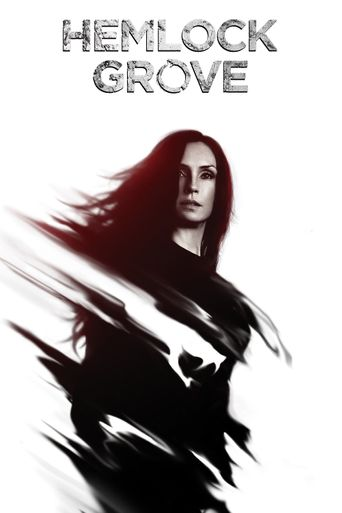 Watch Hemlock Grove