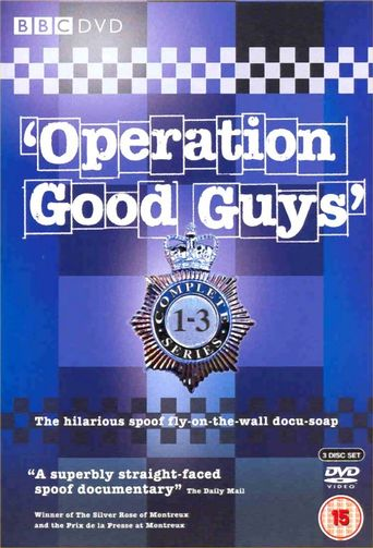 Operation Good Guys Poster