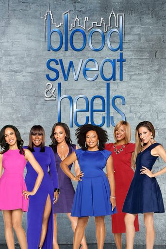 Blood, Sweat and Heels Poster