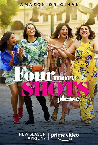 Four More Shots Please Poster