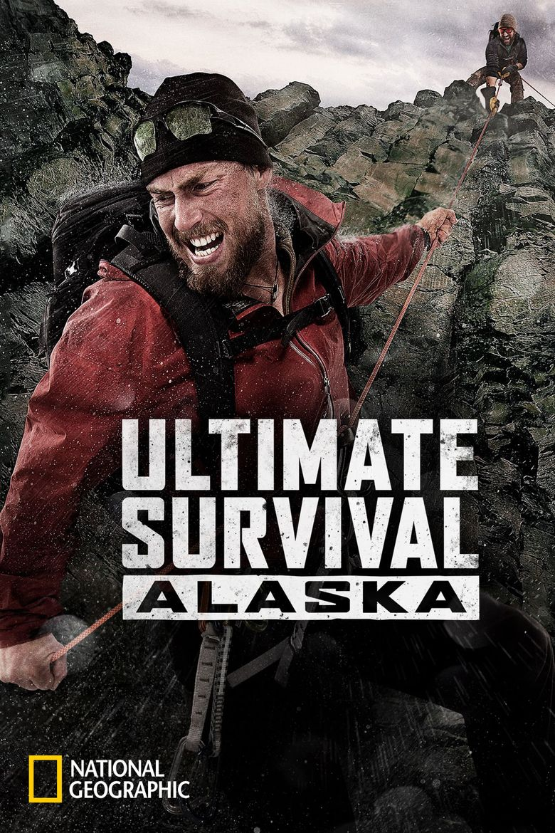 Ultimate Survival Alaska Poster