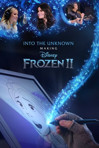 Into the Unknown: Making Frozen II Poster