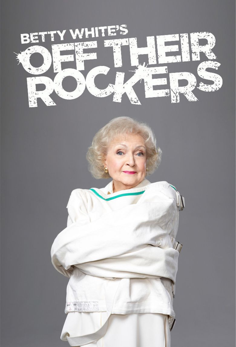 Watch Betty White's Off Their Rockers