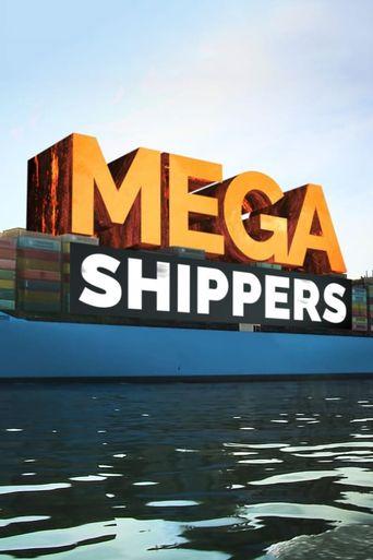 Mega Shippers Poster