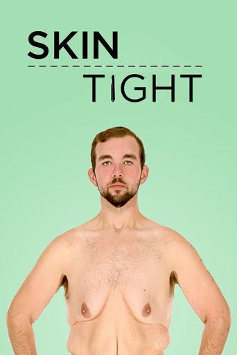 Skin Tight Poster