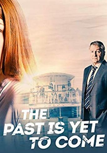 The Past Is Yet To Come Poster