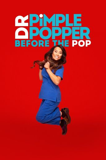 Dr. Pimple Popper: Before the Pop Poster