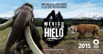 México en la edad de hielo Poster