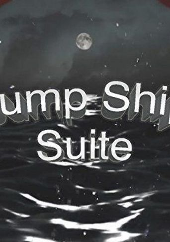 Jump Ship Suite Poster