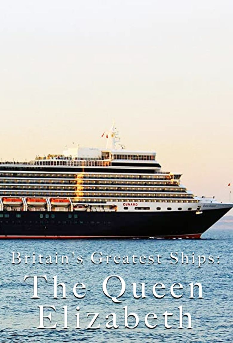 Britain's Greatest Ships: The Queen Elizabeth Poster