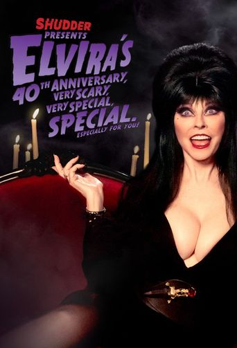 Elvira's 40th Anniversary, Very Scary, Very Special Special Poster