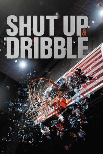Shut Up and Dribble Poster