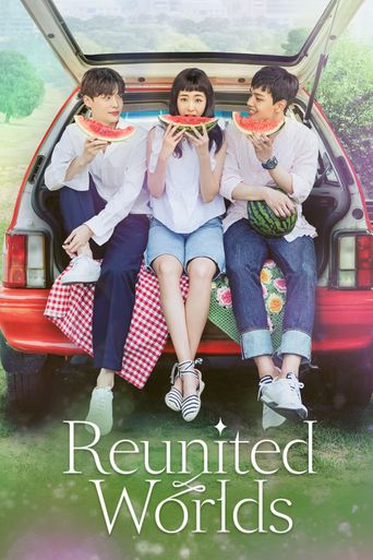Reunited Worlds Poster
