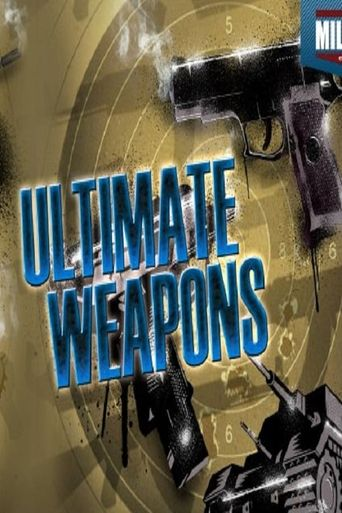 Ultimate Weapons Poster