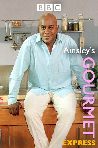 Ainsley's Gourmet Express Poster