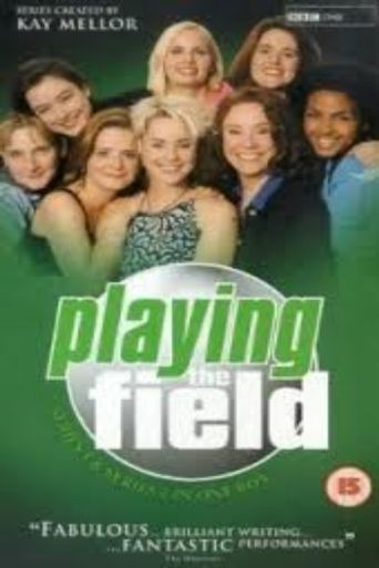Playing the Field Poster
