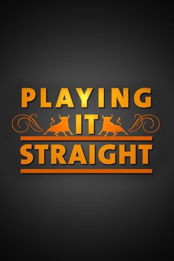Playing It Straight Poster