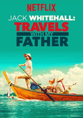 Watch Jack Whitehall: Travels With My Father